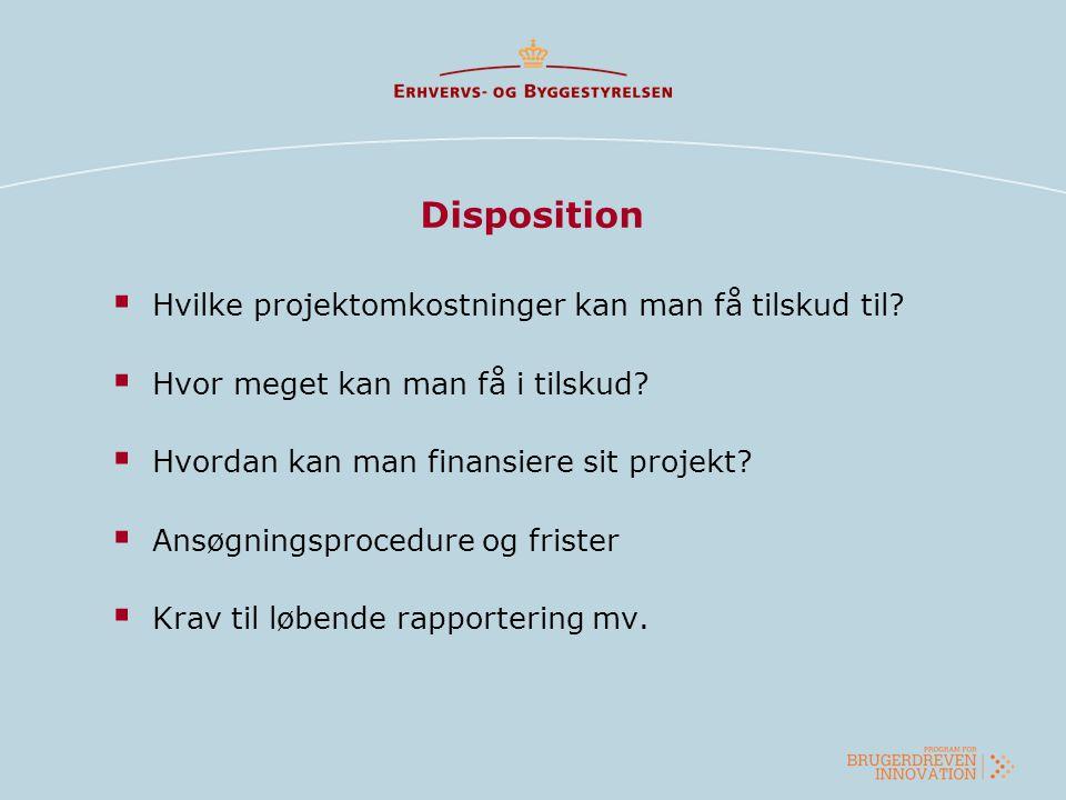Disposition Hvilke projektomkostninger kan man få tilskud til