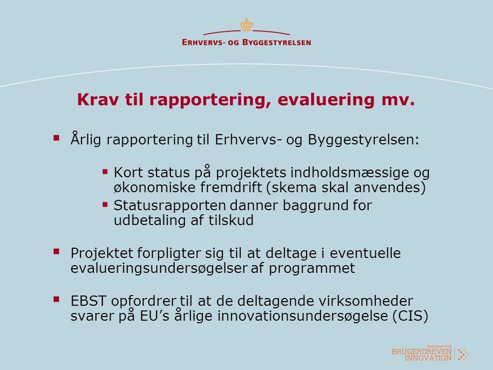 Krav til rapportering, evaluering mv.