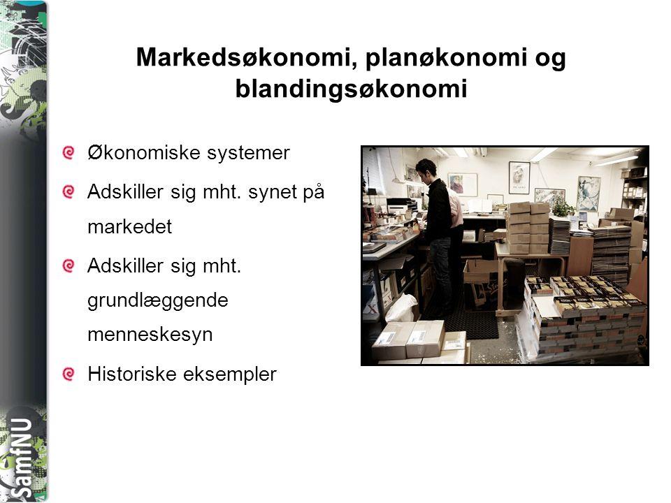Markedsøkonomi, planøkonomi og blandingsøkonomi