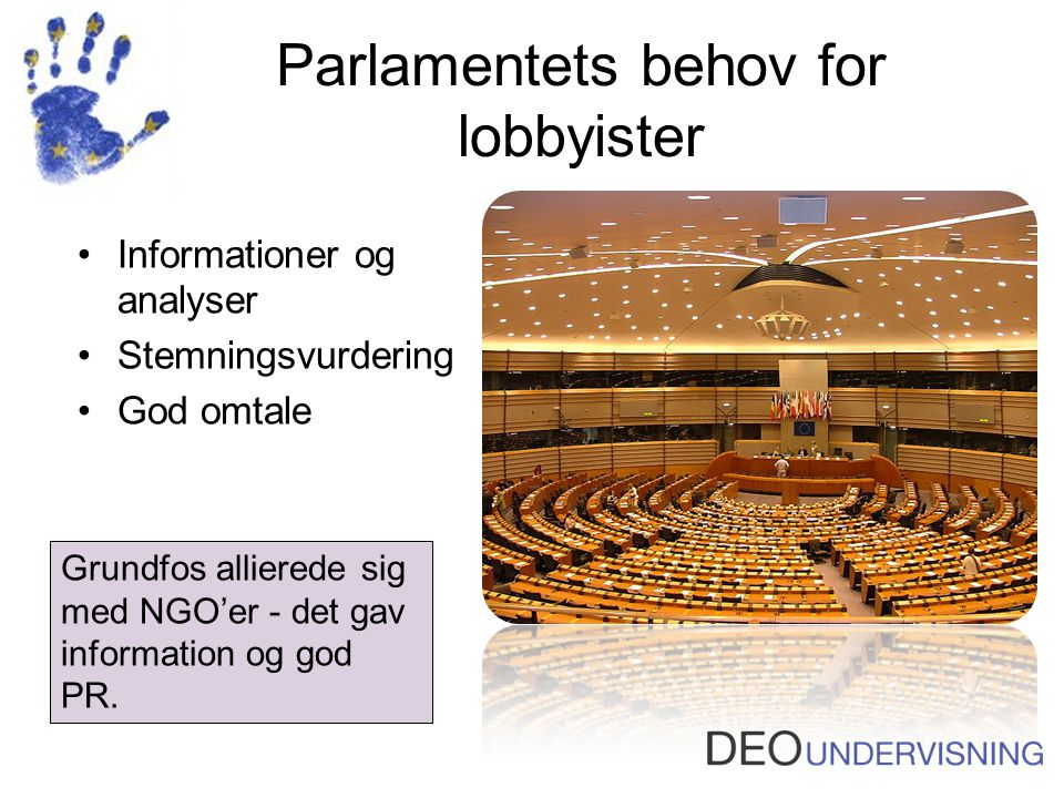 Parlamentets behov for lobbyister