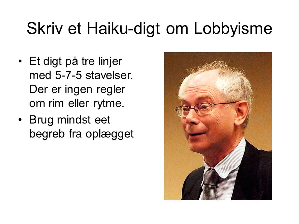 Skriv et Haiku-digt om Lobbyisme