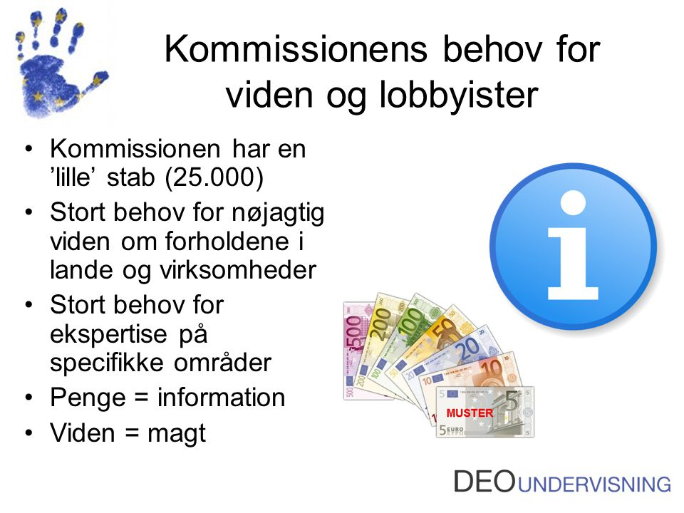 Kommissionens behov for viden og lobbyister