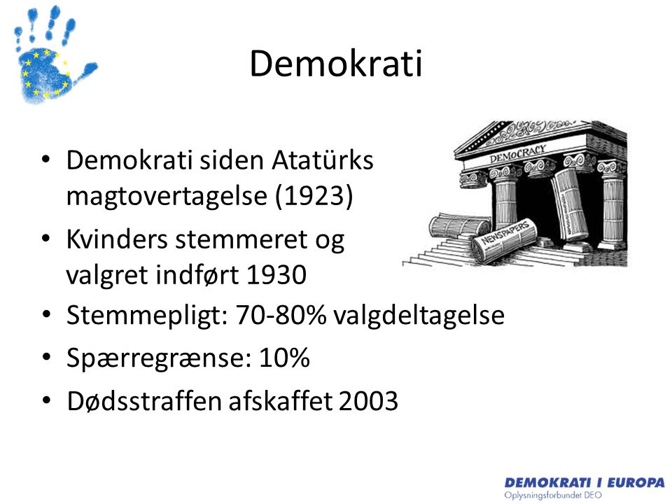 Demokrati Demokrati siden Atatürks magtovertagelse (1923)