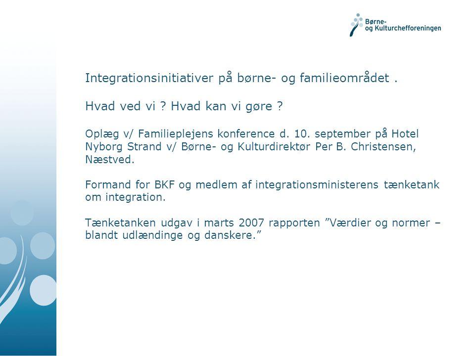 Integrationsinitiativer på børne- og familieområdet. Hvad ved vi