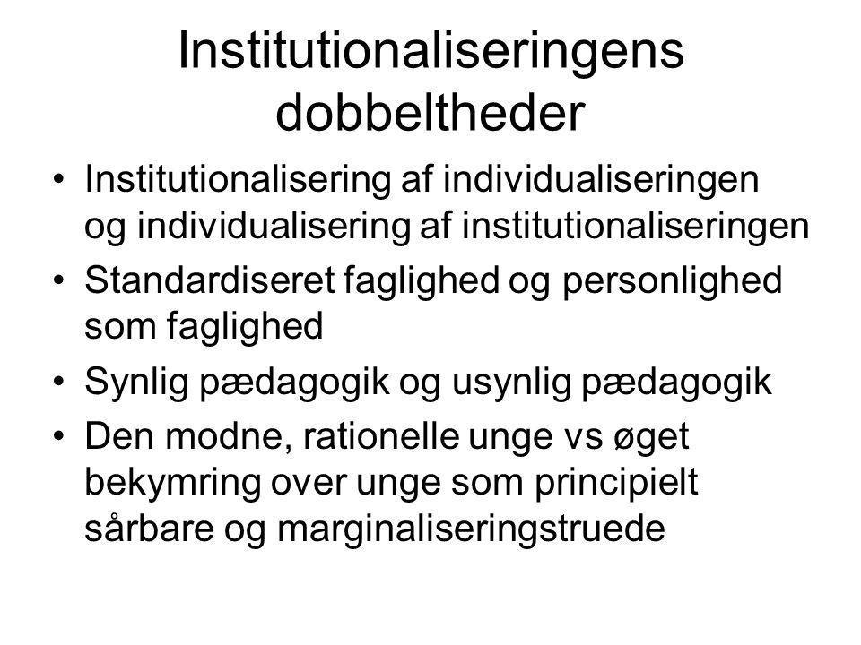 Institutionaliseringens dobbeltheder