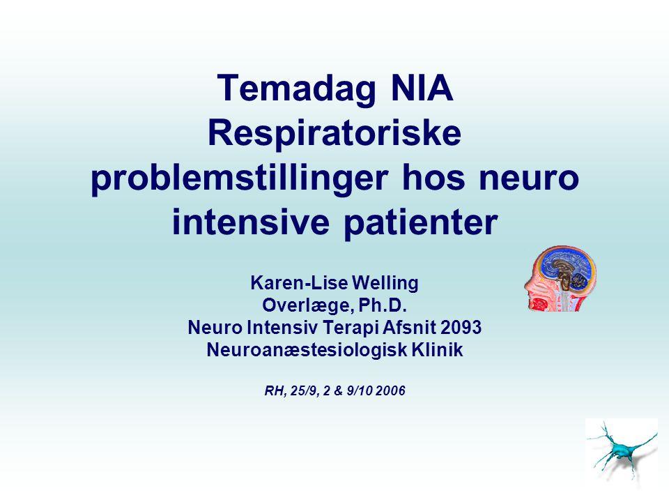 Neuro Intensiv Terapi Afsnit 2093 Neuroanæstesiologisk Klinik