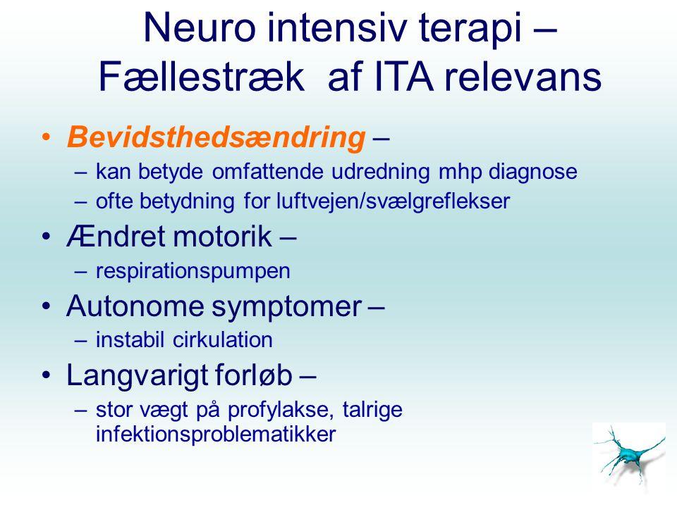 Neuro intensiv terapi – Fællestræk af ITA relevans
