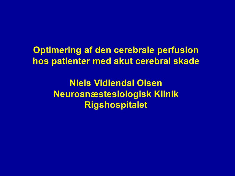 Optimering af den cerebrale perfusion