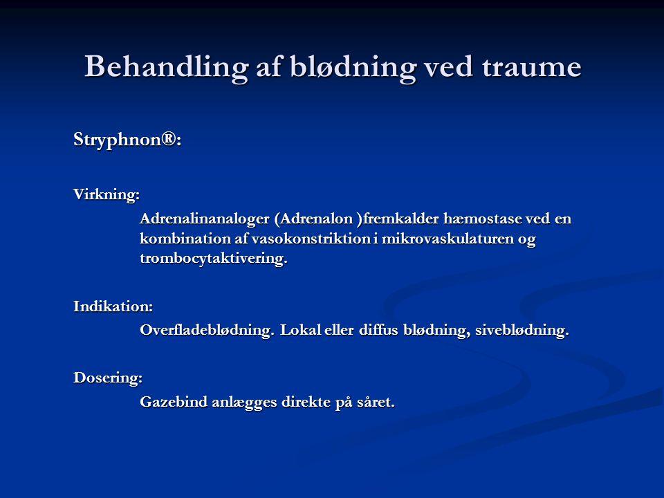 Behandling af blødning ved traume