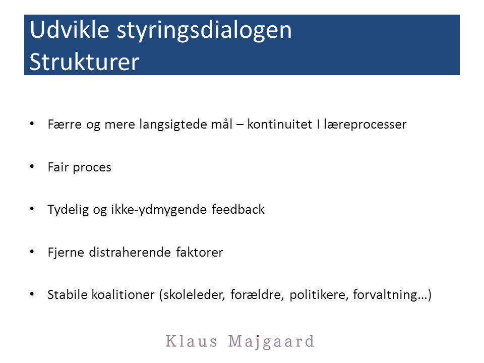 Udvikle styringsdialogen Strukturer