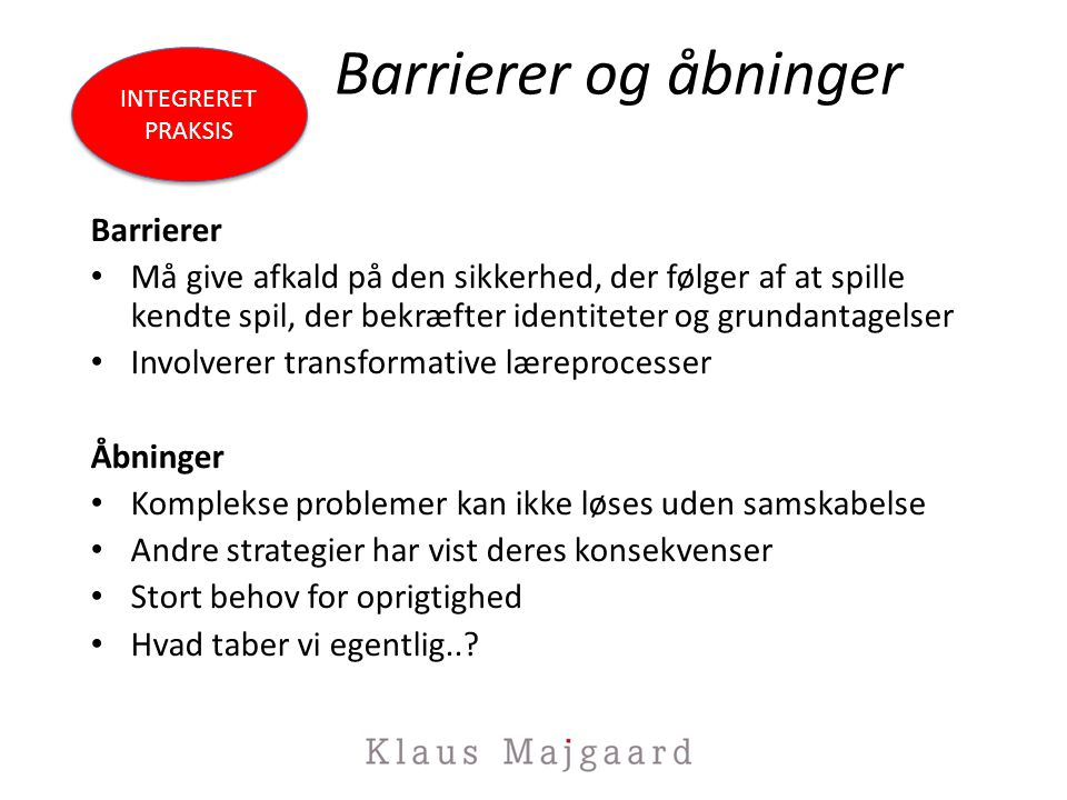 Barrierer og åbninger Barrierer