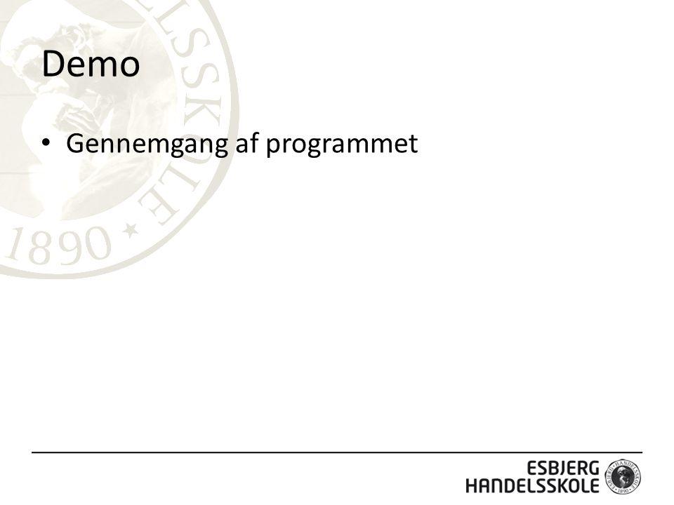Demo Gennemgang af programmet