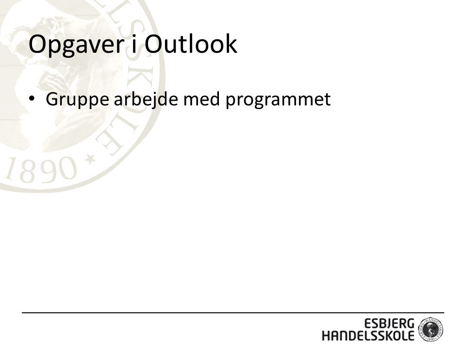 Opgaver i Outlook Gruppe arbejde med programmet