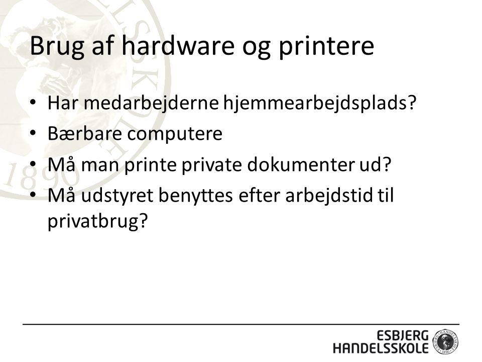 Brug af hardware og printere