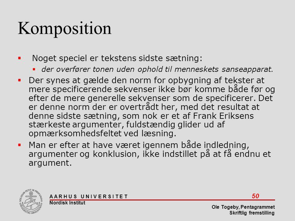 Komposition Noget speciel er tekstens sidste sætning: