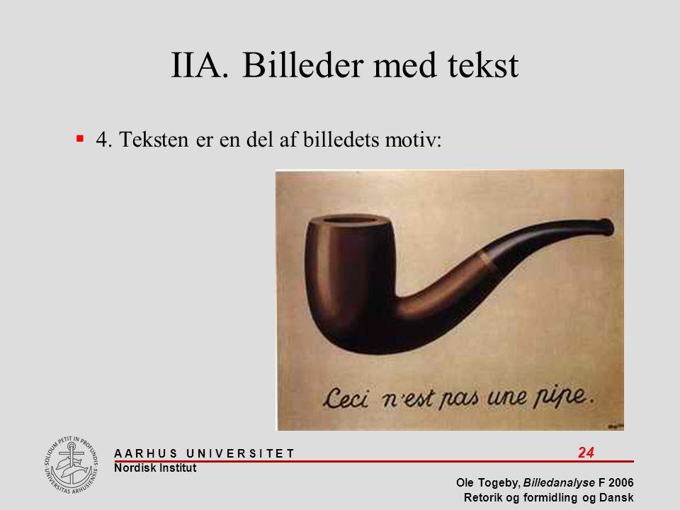 IIA. Billeder med tekst 4. Teksten er en del af billedets motiv: