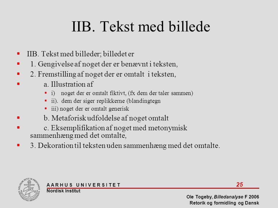 IIB. Tekst med billede IIB. Tekst med billeder; billedet er