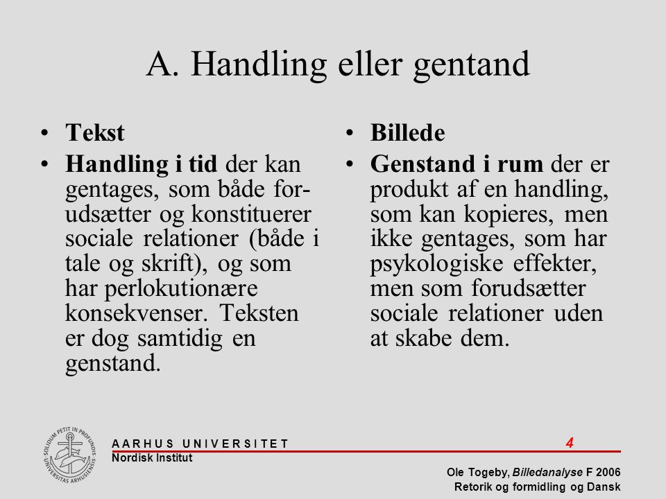 A. Handling eller gentand