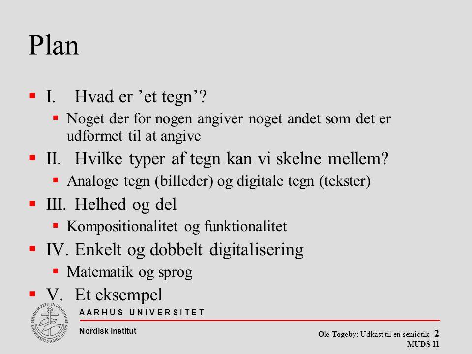 Ole Togeby: Udkast til en semiotik