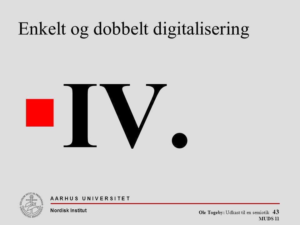 Enkelt og dobbelt digitalisering