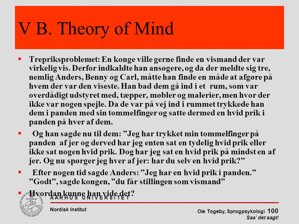 V B. Theory of Mind
