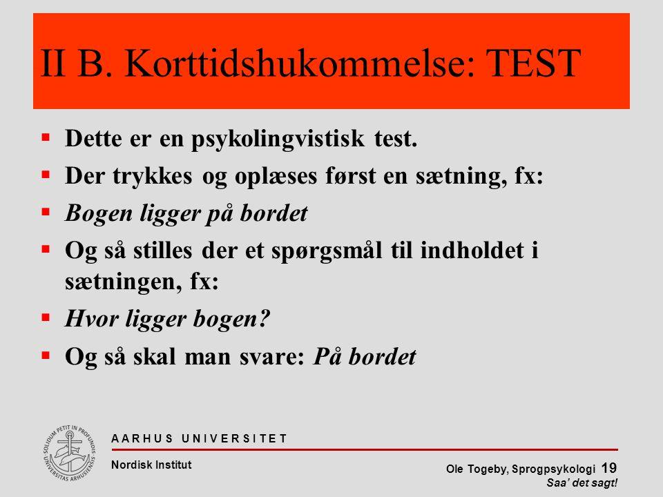 II B. Korttidshukommelse: TEST