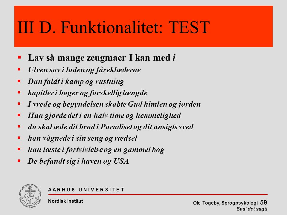 III D. Funktionalitet: TEST