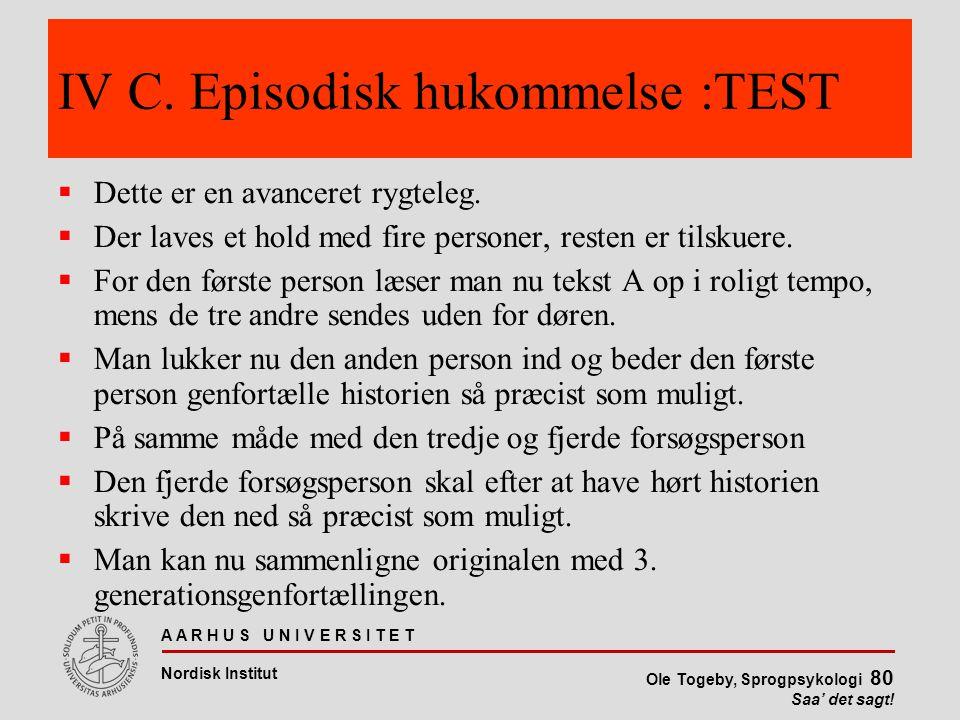 IV C. Episodisk hukommelse :TEST