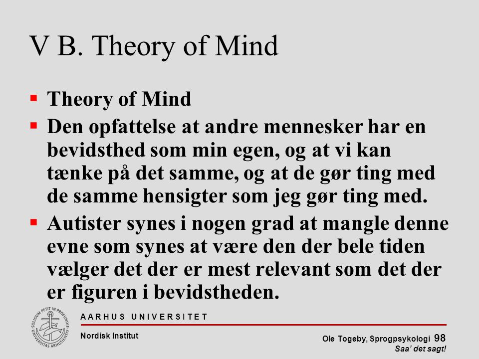 V B. Theory of Mind Theory of Mind
