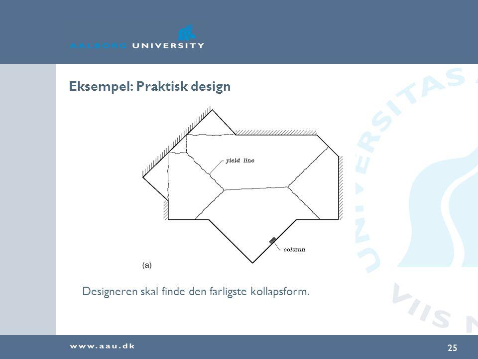 Eksempel: Praktisk design