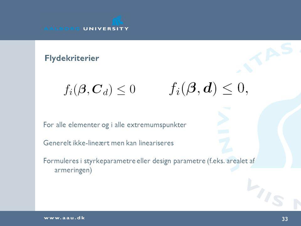 Flydekriterier For alle elementer og i alle extremumspunkter