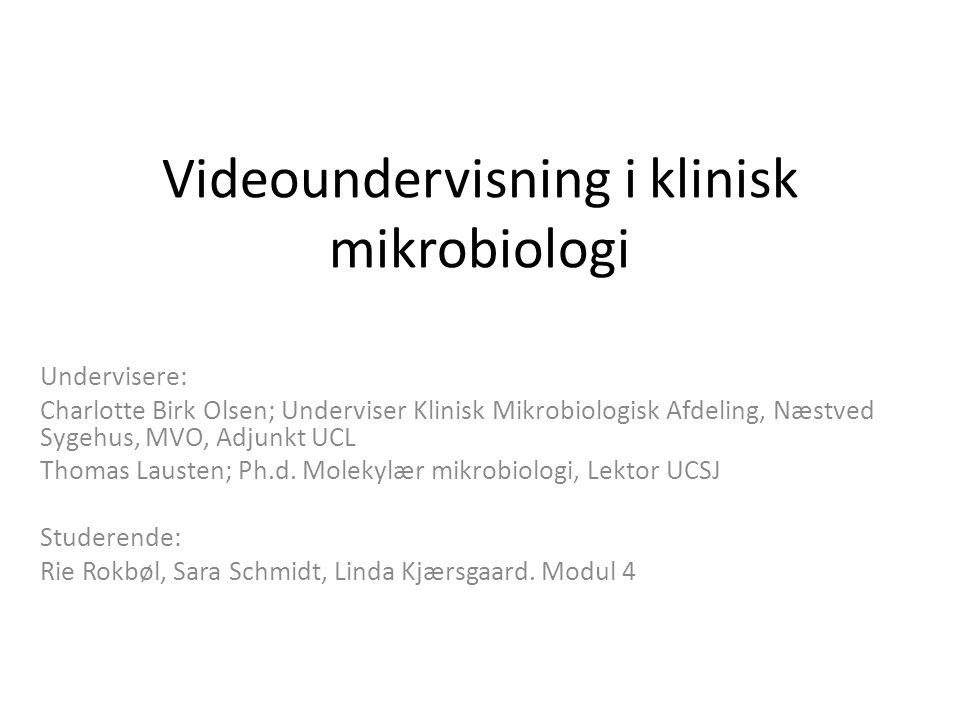 Videoundervisning i klinisk mikrobiologi