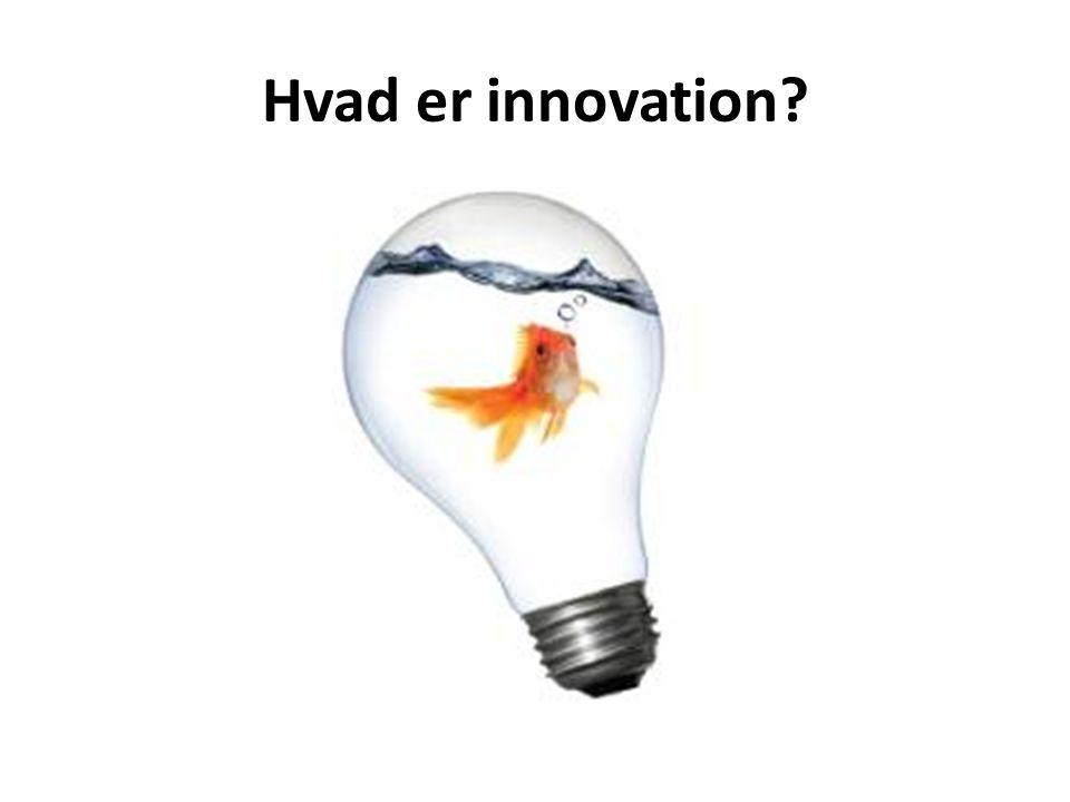 Hvad er innovation Betyder fornyelse