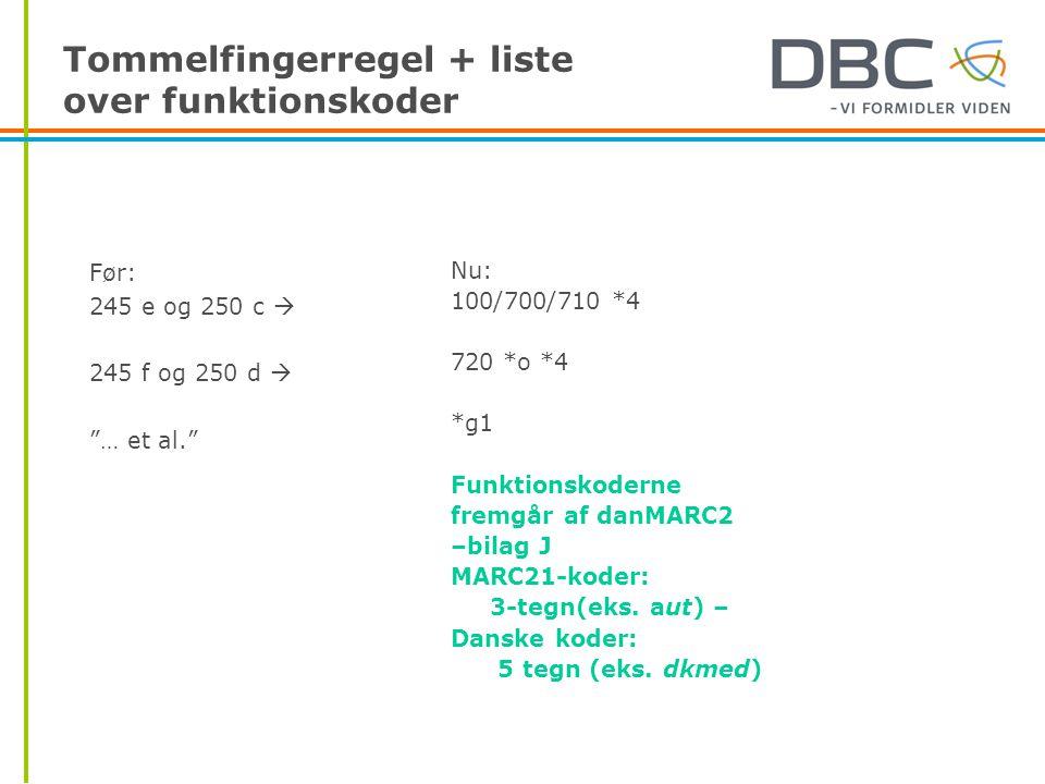 Tommelfingerregel + liste over funktionskoder
