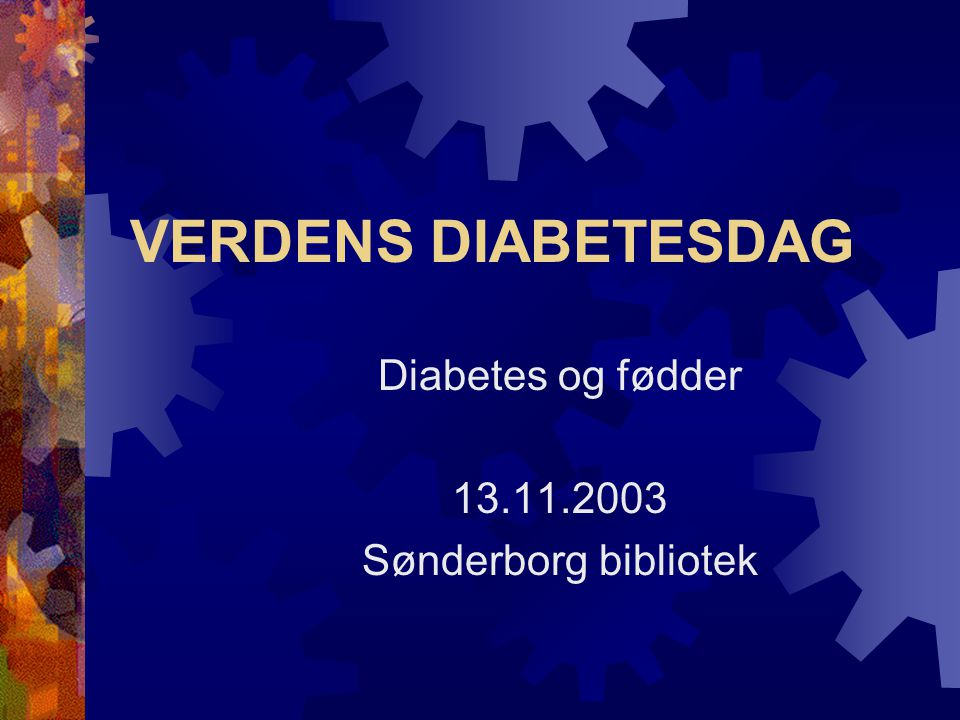 Diabetes og fødder 13.11.2003 Sønderborg bibliotek