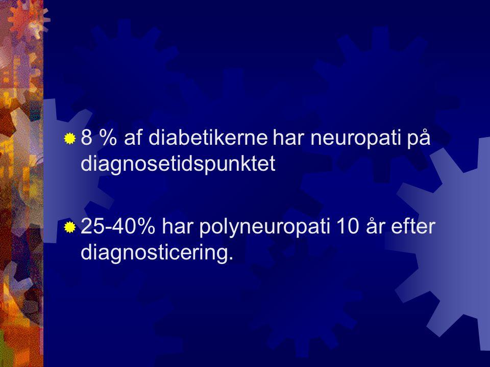 8 % af diabetikerne har neuropati på diagnosetidspunktet