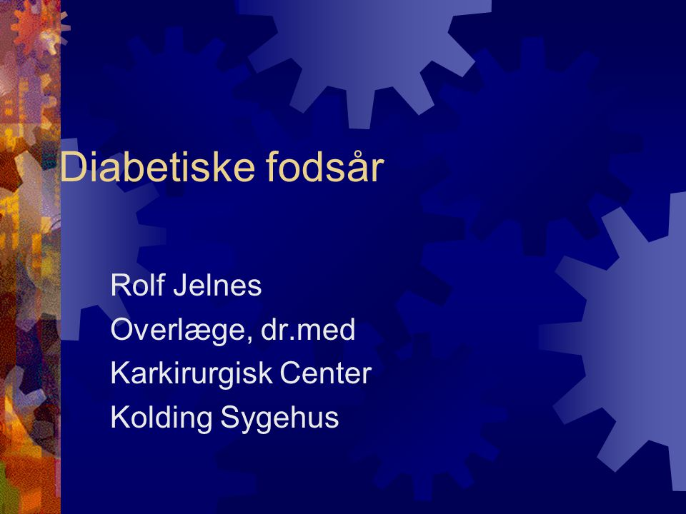 Rolf Jelnes Overlæge, dr.med Karkirurgisk Center Kolding Sygehus