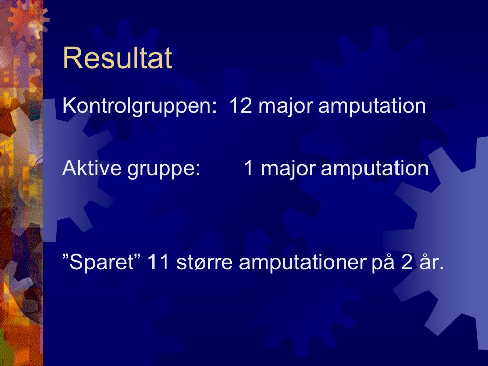 Resultat Kontrolgruppen: 12 major amputation