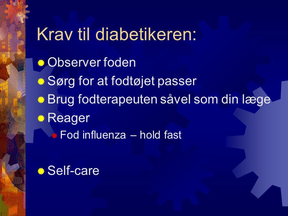 Krav til diabetikeren: