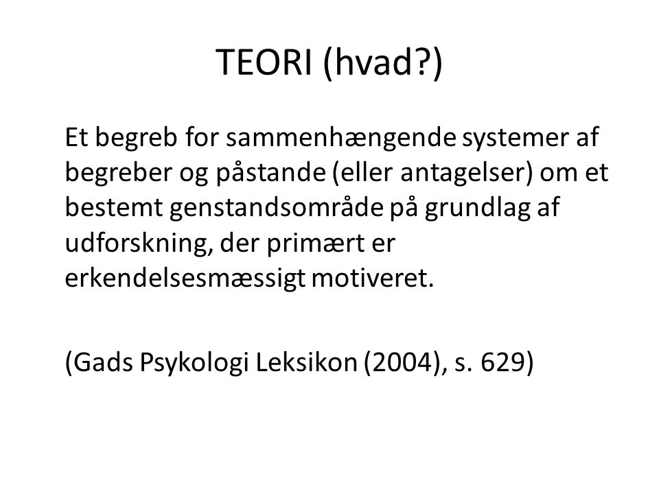 TEORI (hvad )