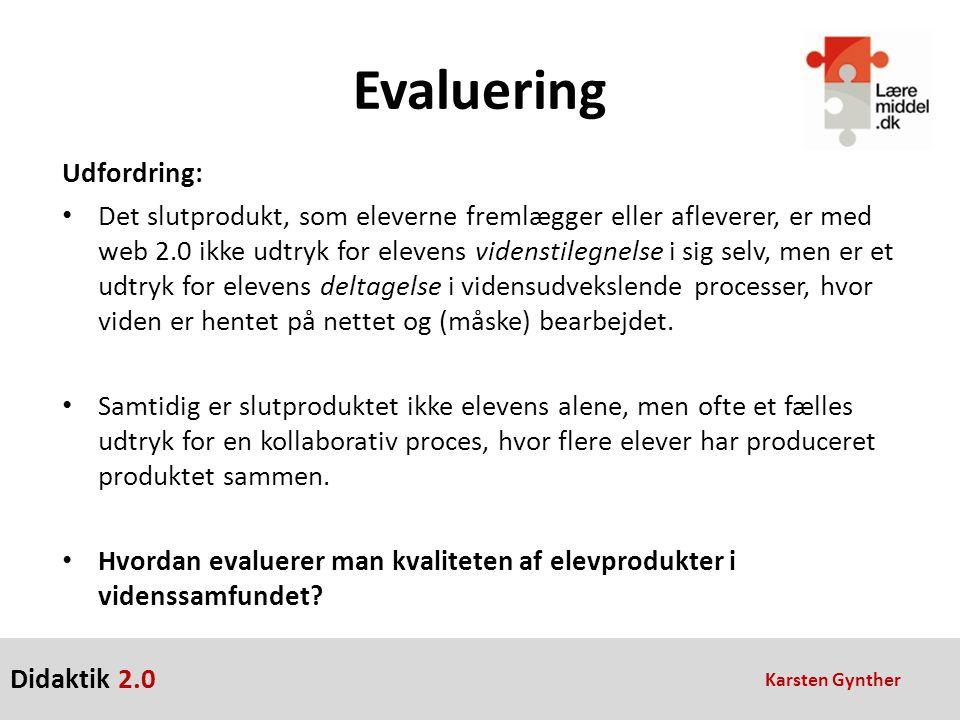 Evaluering Udfordring: