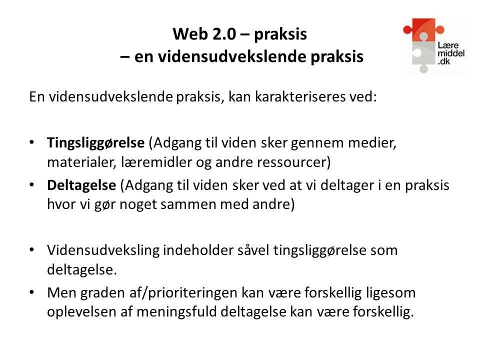 Web 2.0 – praksis – en vidensudvekslende praksis