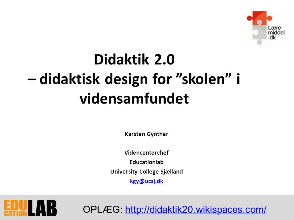 Didaktik 2.0 – didaktisk design for skolen i vidensamfundet
