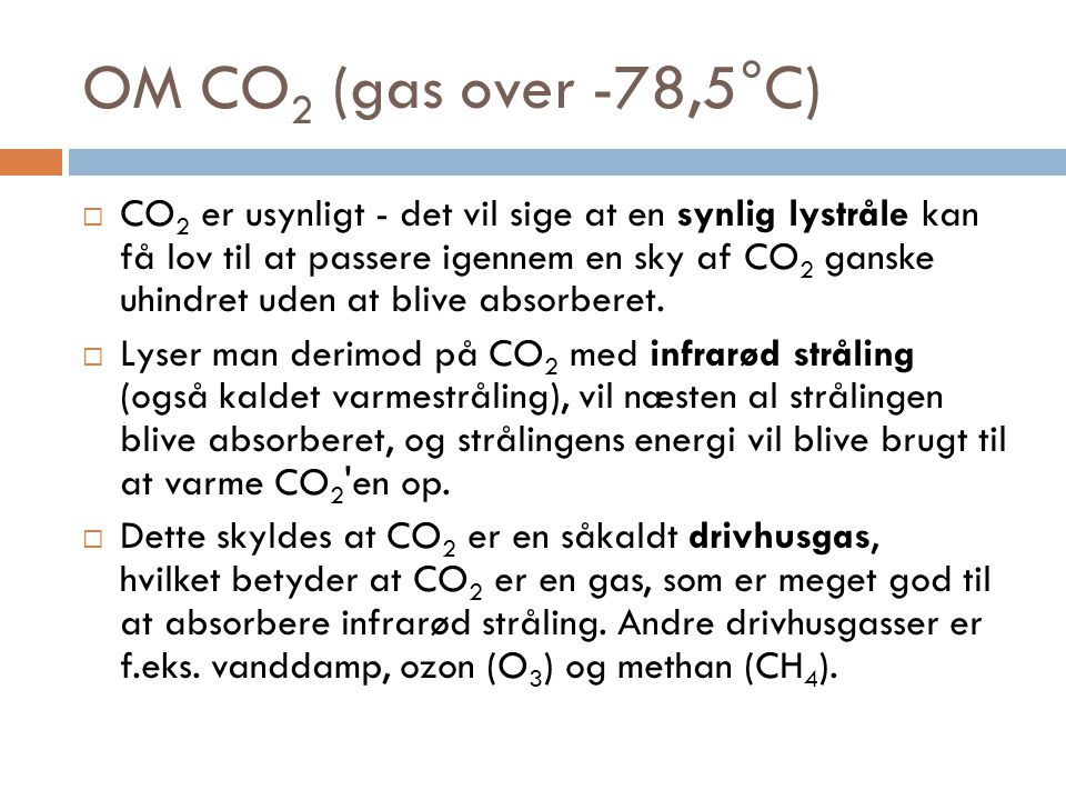 OM CO2 (gas over -78,5°C)