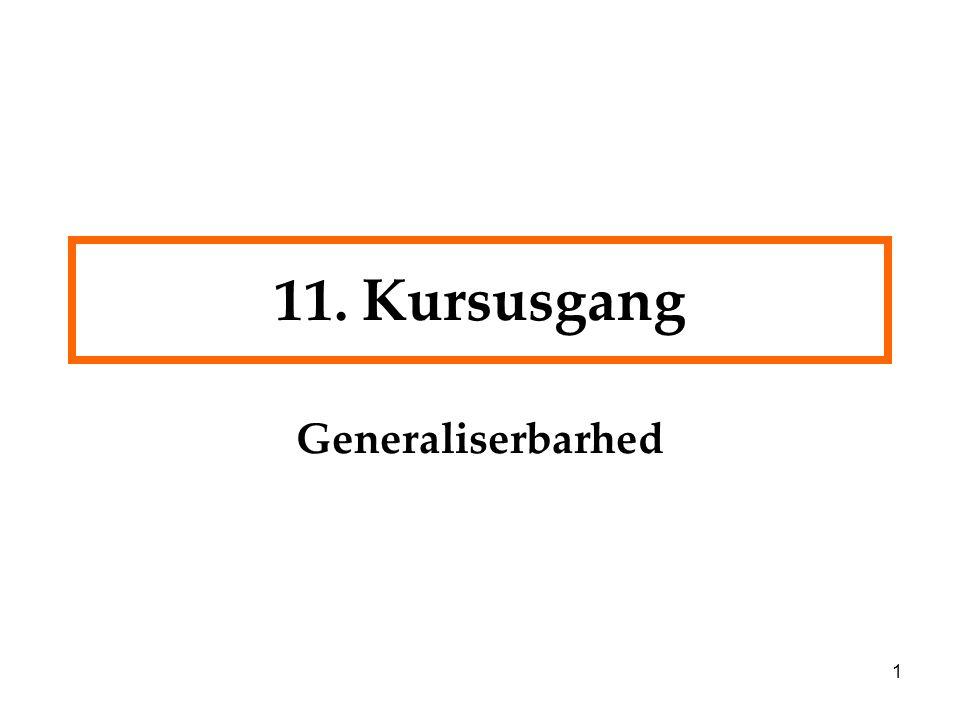 11. Kursusgang Generaliserbarhed