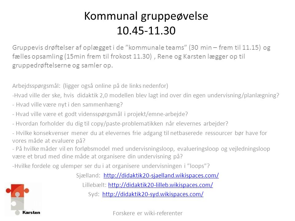 Kommunal gruppeøvelse 10.45-11.30