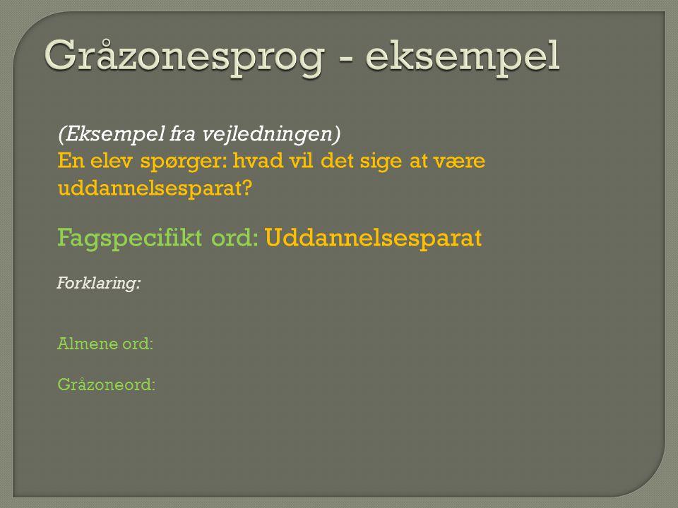 Gråzonesprog - eksempel
