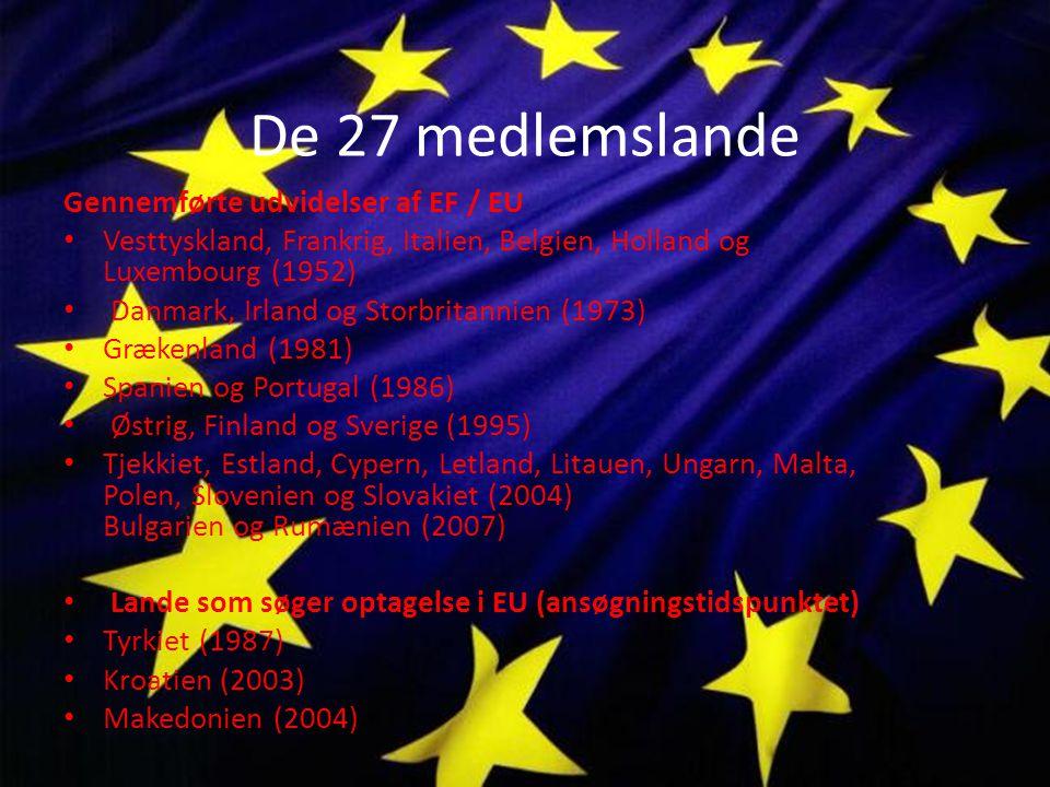 De 27 medlemslande Gennemførte udvidelser af EF / EU