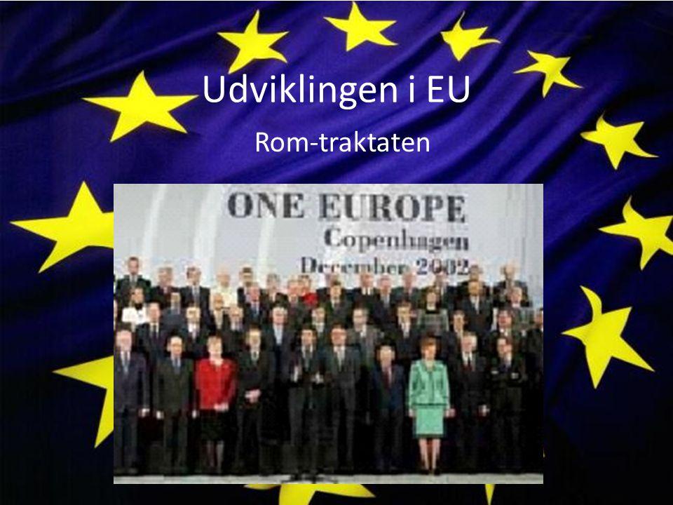 Udviklingen i EU Rom-traktaten