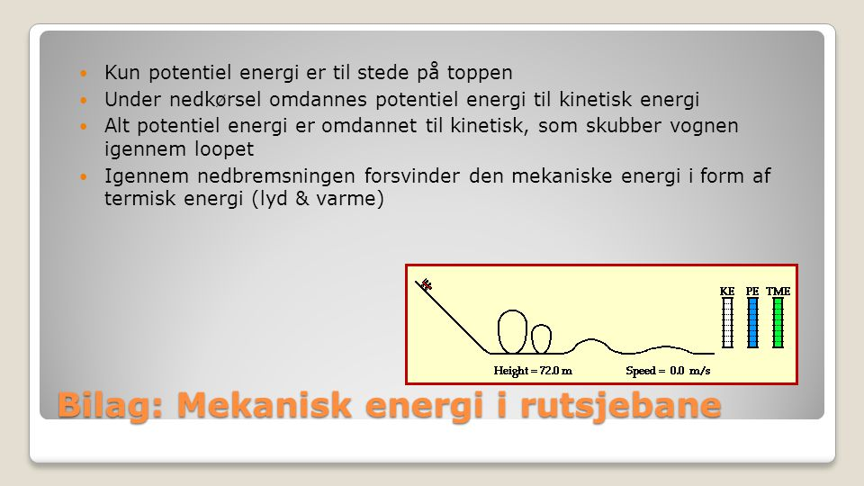 Bilag: Mekanisk energi i rutsjebane